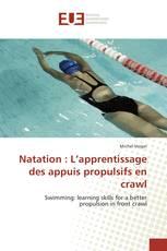 Natation : L'apprentissage des appuis propulsifs en crawl