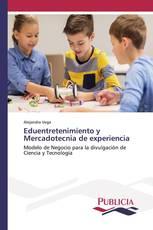 Eduentretenimiento y Mercadotecnia de experiencia