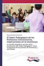 El Saber Pedagógico de los Profesores Universitarios, Implicaciones en la enseñanza
