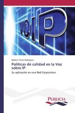 Políticas de calidad en la Voz sobre IP