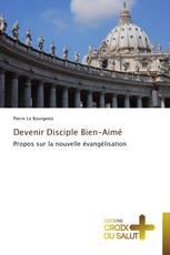 Devenir Disciple Bien-Aimé