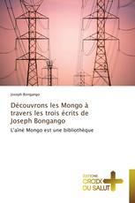 Découvrons les Mongo à travers les trois écrits de Joseph Bongango