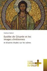 Eusèbe de Césarée et les images chrétiennes