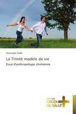 La Trinité modèle de vie