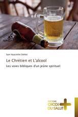 Le Chrétien et L'alcool