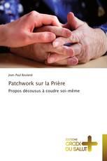 Patchwork sur la Prière