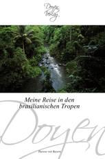 Meine Reise in den brasilianischen Tropen