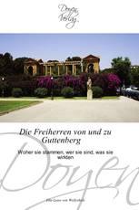 Die Freiherren von und zu Guttenberg