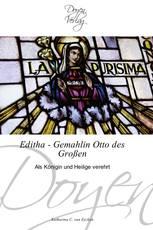 Editha - Gemahlin Otto des Großen