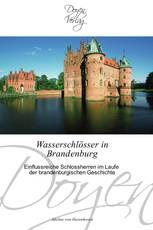 Wasserschlösser in Brandenburg