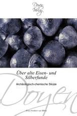 Über alte Eisen- und Silberfunde