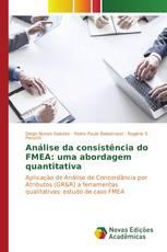 Análise da consistência do FMEA: uma abordagem quantitativa