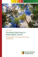 Florestas Nacionais e Populações Locais