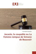 Jocaste, la coupable ou La Femme rompue de Simone de Beauvoir