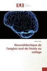 Neurodidactique de l'anglais oral de l'école au collège