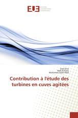 Contribution à l'étude des turbines en cuves agitées