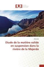 Etude de la matière solide en suspension dans la rivière de la Mejerda