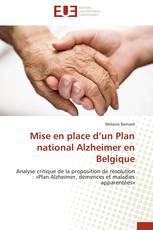 Mise en place d'un Plan national Alzheimer en Belgique