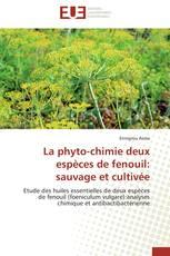 La phyto-chimie deux espèces de fenouil: sauvage et cultivée