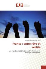 France : entre rêve et réalité