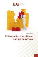 Philosophie, éducation et culture en Afrique