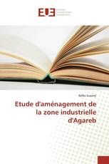 Etude d'aménagement de la zone industrielle d'Agareb