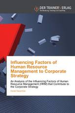 Influencing Factors of Human Resource Management to Corporate Strategy