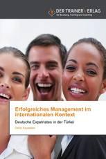 Erfolgreiches Management im internationalen Kontext
