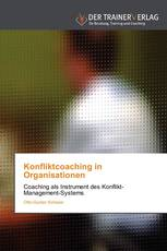 Konfliktcoaching in Organisationen