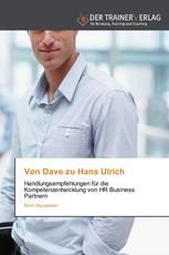 Von Dave zu Hans Ulrich