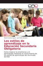 Los estilos de aprendizaje en la Educación Secundaria Obligatoria