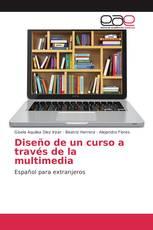 Diseño de un curso a través de la multimedia