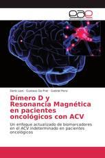 Dímero D y Resonancia Magnética en pacientes oncológicos con ACV
