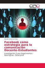 Facebook como estrategia para la comunicación Docente-Estudiantes