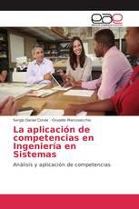 La aplicación de competencias en Ingeniería en Sistemas