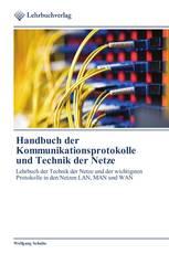 Handbuch der Kommunikationsprotokolle und Technik der Netze