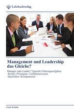 Management und Leadership das Gleiche?