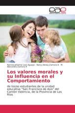 Los valores morales y su Influencia en el Comportamiento