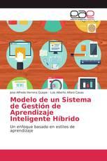 Modelo de un Sistema de Gestión de Aprendizaje Inteligente Híbrido