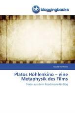 Platos Höhlenkino – eine Metaphysik des Films