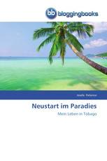 Neustart im Paradies