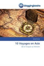 10 Voyages en Asie