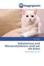 Geheimnisse und Missverständnisse rund um die Katze