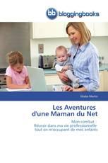 Les Aventures   d'une Maman du Net