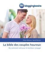 La bible des couples heureux