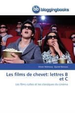 Les films de chevet: lettres B et C