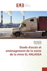 Etude d'accès et aménagement de la voirie de la mine EL HALASSA