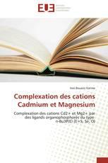 Complexation des cations Cadmium et  Magnesium