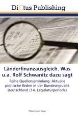 Länderfinanzausgleich. Was u.a. Rolf Schwanitz dazu sagt