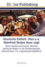 Deutsche Einheit. Was u.a. Manfred Stolpe dazu sagt
